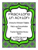 Fractions: Vocabulary Matching, Interactive Foldables, Ope