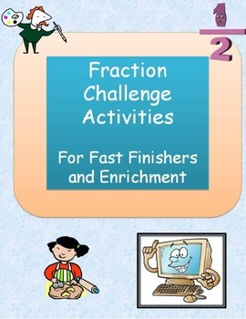 Fraction Challenge Activities for Fast Finishers