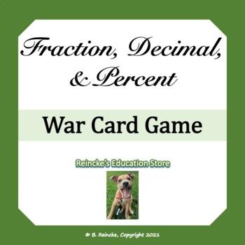 Fraction, Decimal, Percent War Card Game