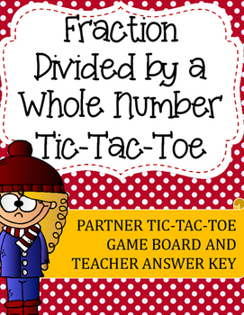 Fraction Division Tic-Tac-Toe Game: Fraction Divided by a