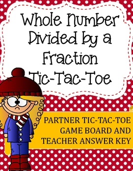 Fraction Division Tic-Tac-Toe Game: Whole Number Divided b