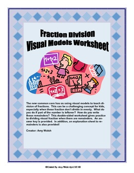 Fraction Division With Visual Models (With Remainders & An