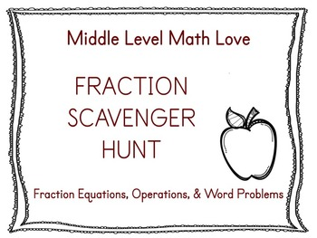 Fraction Equations & Operations Scavenger Hunt