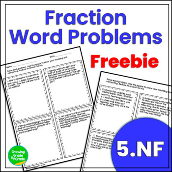 Fraction Freebie: Mixed Practice Word Problems 5.NF.1, 2,