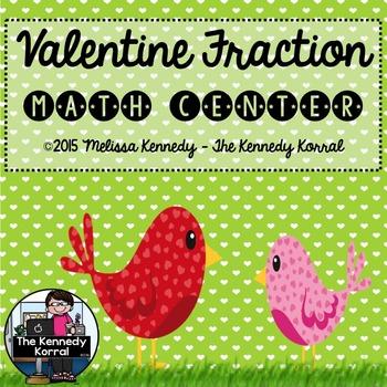 Fractions {Valentine's Center, Cards, Response Sheet}