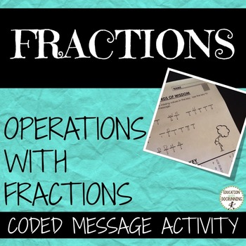 Fractions - Mixed Review Coded Message Activity (5.NF.A.1,