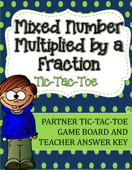 Fraction Multiplication Tic-Tac-Toe Game: Mixed Number Mul