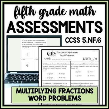 Fraction Multiplication Word Problems Quiz, 5.NF.6 Assessm
