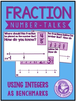 Fraction Number Talk: Using Integers as Benchmarks