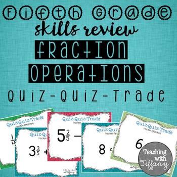Fraction Operations Skills Review Quiz Quiz Trade (TEKS 5.