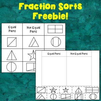 Fraction Sorts FREEBIE--Equal and Not Equal Parts