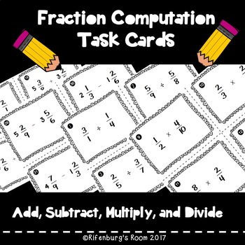 Multiplying and Dividing Fractions Task Cards - Adding and