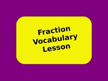 Fraction Vocabulary Lesson