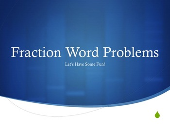 Fraction Word Problems PowerPoint Presentation (Common Cor
