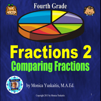 Common Core 4th - Fractions 2 - Comparing Fractions