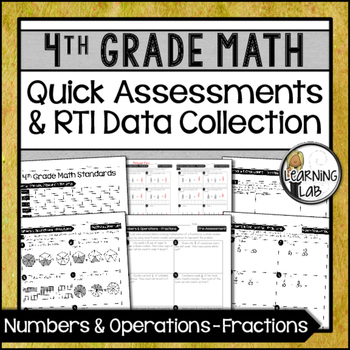 Fractions - 4th Grade Quick Assessments and RTI Data Colle