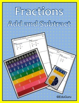 Fractions Add and Subtract Cooperative Learning Pack