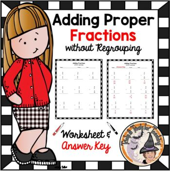Fractions Adding Add Proper Fractions with NO Regrouping B