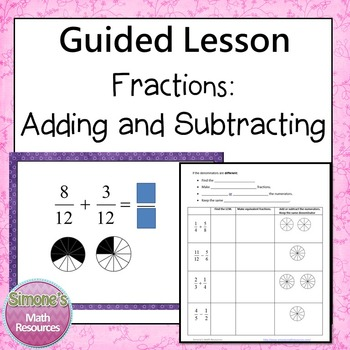Fractions Adding and Subtracting Guided Lesson