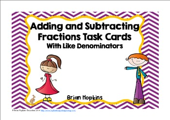 Fractions Adding and Subtracting with Like Denominators Ta