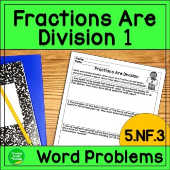 Fractions Are Division Worksheets! 5.NF.3 Word Problems