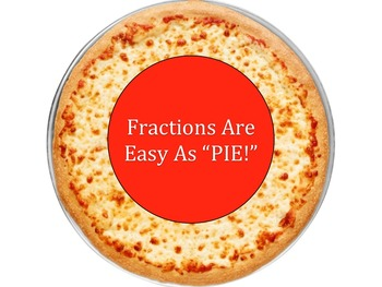 Fractions Are Easy As Pie!