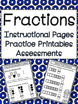 Fractions: Guided Instruction, Practice Printables, and As