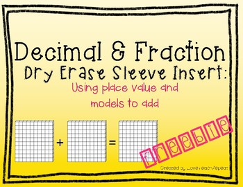 Fractions & Decimals Dry Erase Sleeve: Use Place Value & M