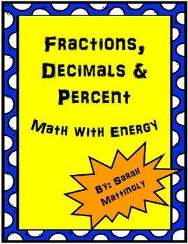 Fractions, Decimals and Percent Math with Energy