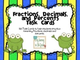 Fractions, Decimals and Percents Task Cards