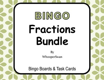 Fractions Fractions - BINGO and Task Cards