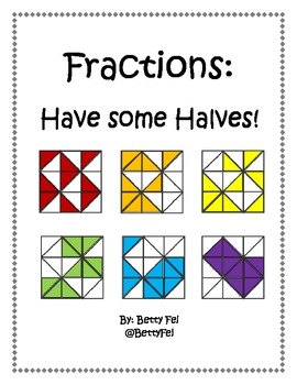 Fractions: Have some Halves!