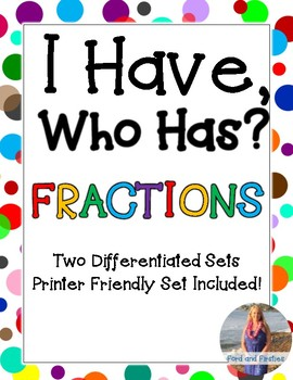 "Fractions ""I Have, Who Has"" 2 sets!"