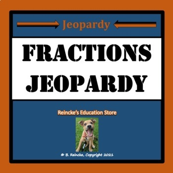 Fractions Jeopardy (Mixed Number, Improper, Simplify, and