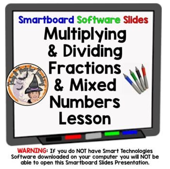Fractions Multiplying and Dividing Fractions Mixed Applica