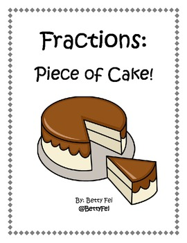 Fractions: Piece of Cake!
