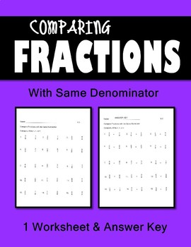 Fractions Practice 2 Worksheets  Compare fractions w/ Same