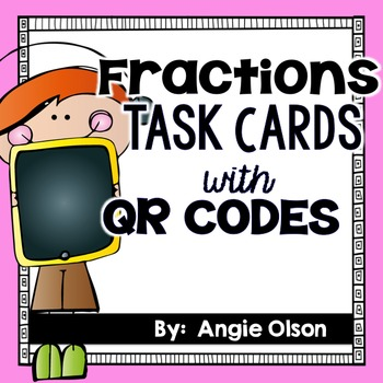 Fractions QR Code Task Cards