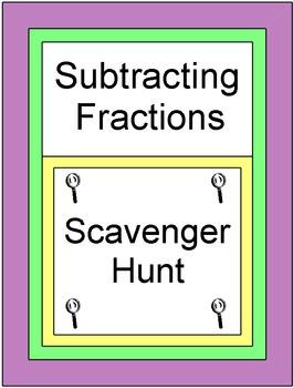 Fractions - Subtracting Fractions (Scavenger Hunt / Circui