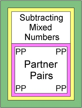 Fractions - Subtracting Mixed Numbers (Partner Pairs)