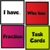 Fractions Task Cards - I Have.. Who Has..