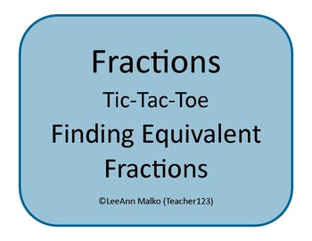 Fractions Tic-Tac-Toe - Equivalent Fractions