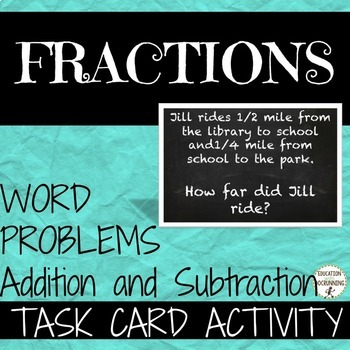 Fraction Word Problems Addition and Subtraction Task Card