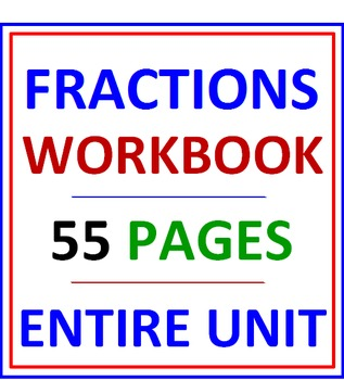 Fractions Workbook 55 Pages