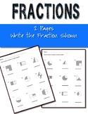 Fractions Worksheets Basic Write the Fraction Shown- Set o