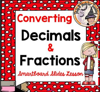 Converting Decimals and Fractions Smartboard Lesson Fracti