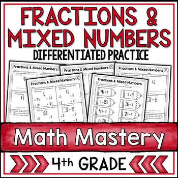 Fractions and Mixed Numbers (4th Grade Common Core Math: 4.NF.3)