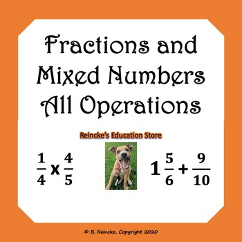 Fractions and Mixed Numbers All Operations Word Problems (