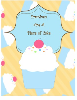 Fractions are a piece of CAKE-Intro to fractions