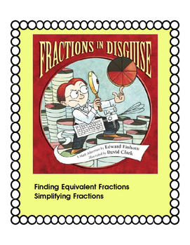 Fractions in Disguise-Simplifying Fractions,Finding Equiva